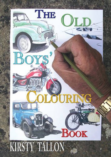 The Old Boys' Colouring Book by Kirsty Tallon